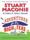 Adventures on the High Teas (eBook): In Search of Middle England